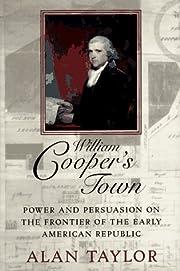 William Cooper's town : power and persuasion…