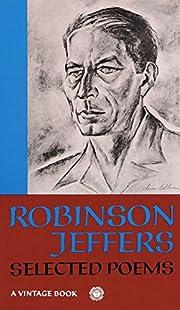 Robinson Jeffers: Selected Poems de Robinson…