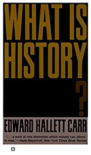 What Is History? de Edward Hallet Carr
