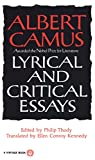 Lyrical and critical essays / Albert Camus ; edited and with notes by Philip Thody ; Translated from the French by Ellen Conroy Kennedy