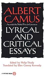 Lyrical and Critical Essays por Albert Camus