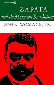 Zapata and the Mexican Revolution de John…