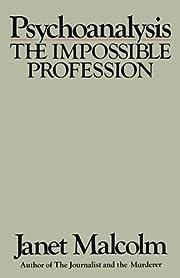 Psychoanalysis: The Impossible Profession de…