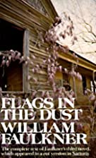 Flags in the Dust: The complete text of…