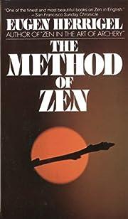 The Method of Zen de Eugen Herrigel