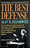 The best defense / Alan M. Dershowitz