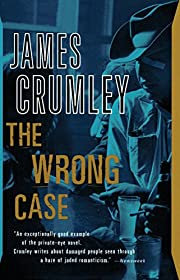 The Wrong Case por James Crumley