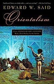 Orientalism – tekijä: Edward W. Said