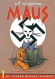 Maus, Vol.1: My Father Bleeds History de Art…
