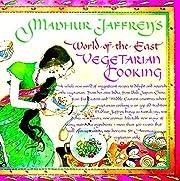 Madhur Jaffrey's World-of-the-East…