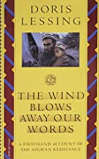 The Wind Blows Away Our Words and Other…