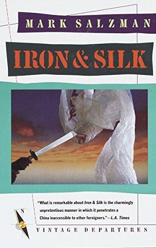 Iron and Silk, Salzman, Mark
