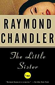 The Little Sister de Raymond Chandler