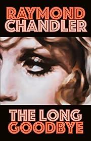 The Long Goodbye – tekijä: Raymond…