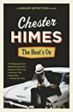 The Heat's On (Book) written by Chester Himes
