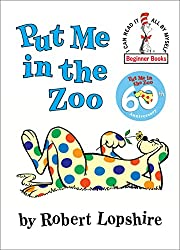 Put Me in the Zoo (I can read it all by…
