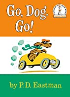 Go, Dog Go (I Can Read It All By Myself,…