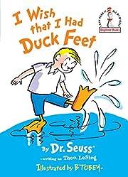 I Wish That I Had Duck Feet (Beginner Books)…
