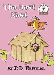 The Best Nest por P. D. Eastman