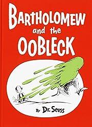 Bartholomew and the Oobleck: (Caldecott…