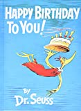 Happy Birthday to You! (1959) (Book) written by Dr. Seuss