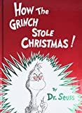How the Grinch Stole Christmas! (1957) (Book) written by Dr. Seuss