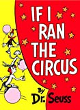 If I Ran the Circus (1956) (Book) written by Dr. Seuss
