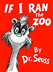 If I Ran the Zoo (Classic Seuss) af Dr.…