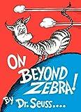 On Beyond Zebra! (1955) (Book) written by Dr. Seuss