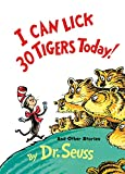 I Can Lick 30 Tigers Today! and Other Stories (1969) (Book) written by Dr. Seuss