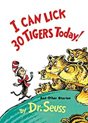 I Can Lick 30 Tigers Today! and Other…