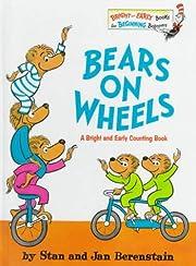 Bears on Wheels av Stan Berenstain