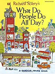 What Do People Do All Day? af Richard Scarry