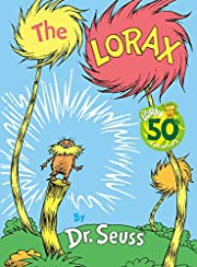 The Lorax (Classic Seuss) por Dr. Seuss