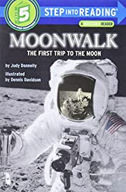 Moonwalk: The First Trip to the Moon…