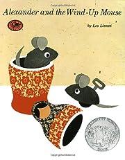 Alexander and the Wind-Up Mouse af Leo…