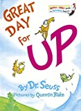 Great Day for Up! (1974) (Book) written by Dr. Seuss