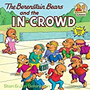 The Berenstain Bears and the In-Crowd av…
