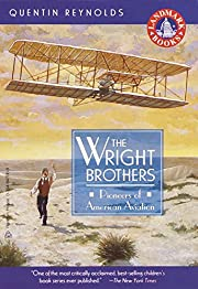 The Wright Brothers: Pioneers of American…