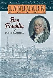 Ben Franklin of Old Philadelphia (Landmark…