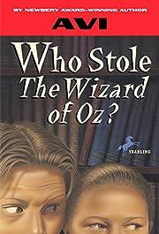Who Stole the Wizard of Oz? de Avi