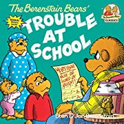 The Berenstain Bears and the Trouble at…