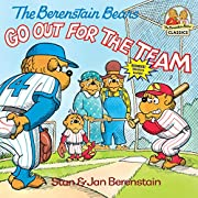 The Berenstain Bears Go Out for the Team…