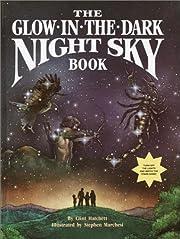 The Glow-In-the-dark Night Sky Book de Clint…