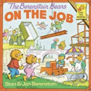 The Berenstain Bears on the Job (First Time…