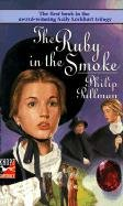 The Ruby in the Smoke por Pullman Philip