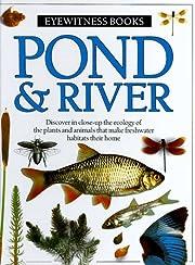 Pond & River av Steve Parker