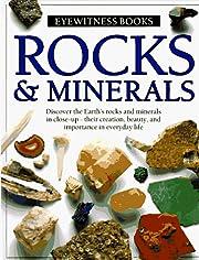 Rocks & Minerals (Eyewitness Books) –…