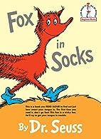 Fox in Socks (Beginner Books(R)) by Dr.…