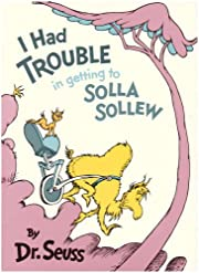I Had Trouble in getting to Solla Sollew…